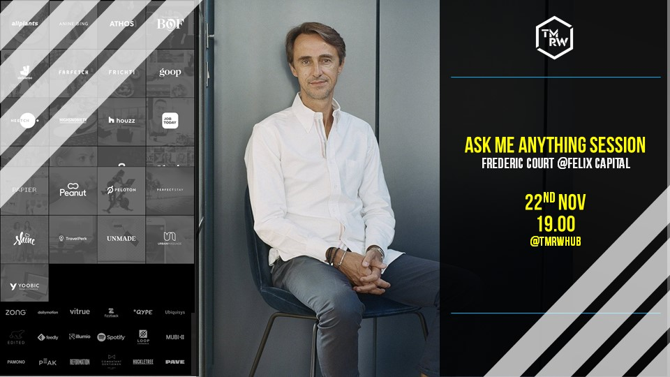 Ask Me Anything Session | Fred Court of Felix Capital